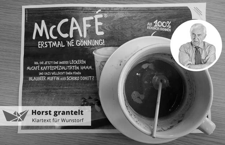 """Horst grantelt: Meine """"McBestellung"""" – Wunstorfs Schnellrestaurants werden immer effizienter"""