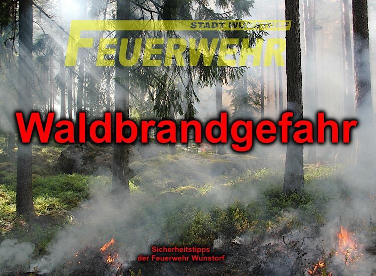 Feuerwehr Wunstorf Waldbrandgefahr